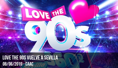 love-the-90s-vuelve-a-sevilla