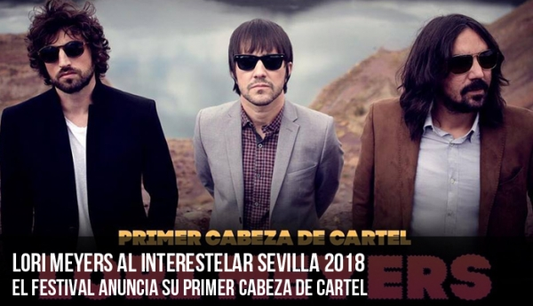 Lori Meyers al Interestelar 2018