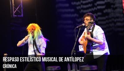 respaso-estilístico-musical-de-antílopez