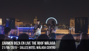 Carmen Boza en Live The Roof Málaga