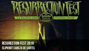 Resurrection Fest 2019: SLIPKNOT  cabeza de cartel