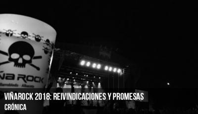 viñarock-2018-reivindicaciones-y-promesas