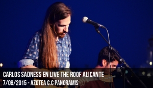 Carlos Sadness en Live The Roof Alicante