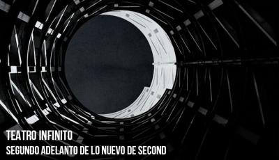 teatro-infinito-segundo-adelanto-de-lo-nuevo-de-second