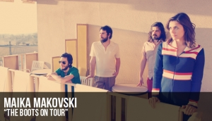 """The Boots on Tour"" la nueva gira de Maika Makovski"